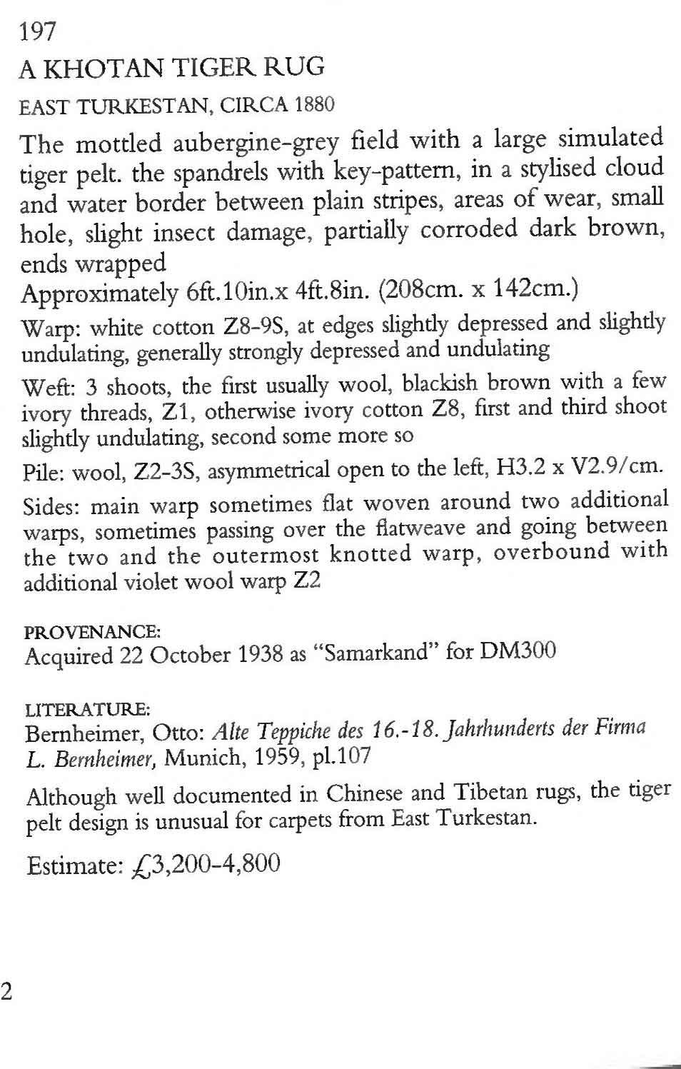 Description of 'A Khotan Tiger Rug' - Lot 197 - Christie's Bernheimer Auction   Please excuse the image quality.   Image courtesy of Christie's